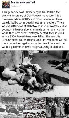 Never forget the Palestinians massacred by the Zionists murderers. They will pay. Free Palestine.