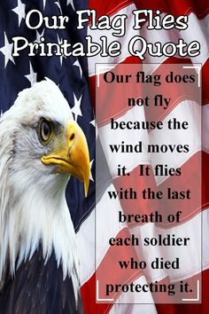 """""""Our flag does not fly because the wind moves it. It flies with the last breath of each soldier who dies protecting it."""" This patriotic quote is perfect for your Memorial day decor or showing your patriotism and support for those who serve our country. Patriotic Tattoos, Patriotic Quotes, Patriotic Party, Patriotic Decorations, Memorial Day Quotes, The Notebook Quotes, Photos On Facebook, Gratitude Quotes, Business Card Size"""