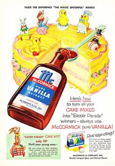 Easter-themed vintage advertisement for McCormick brand Pure Vanilla Extract with a side ad for food coloring. Old Advertisements, Retro Advertising, Retro Ads, Advertising Archives, Posters Vintage, Vintage Images, Retro Recipes, Vintage Recipes, Pub Vintage