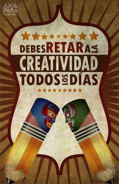 Debes retar la #creatividad todos los días