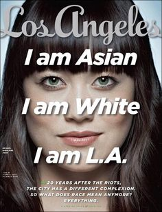 """Los Angeles (US) type cover, 20 years after the Rodney King Riots.    """"The city has a different complexion. So what does race mean anymore? Everything."""""""