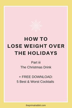 Surviving the #Christmasparty and a freebie list of best and worst cocktails. Get Drunk Not Fat this Christmas ;)