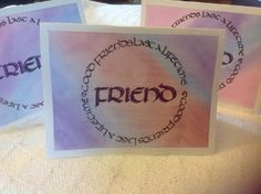 Friendship card I made for my BFF -calligraphy uncial