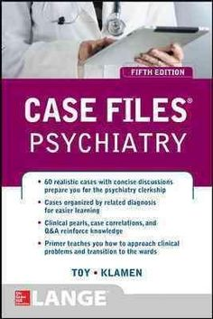 First aid for the psychiatry clerkship 4th edition pdf download e case files psychiatry fifth edition lange case files by eugene toy sixty high yield psychiatry cases helps students sharpen their diagnostic and problem fandeluxe Gallery