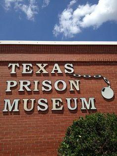 6) Texas Prison Museum (Huntsville)