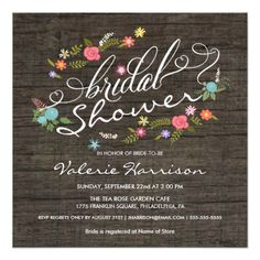 Rustic Wood Floral Wreath Bridal Shower Invites Rustic Wood Floral Wreath Wedding Shower Invitations - Floral Garden Bridal Shower. A bouquet of colorful country flowers with pink roses, yellow daisies, charming accents in blue and coral, with elegant fancy swirl typography on weathered old barn wood background. Just add the name of the Bride-to-Be, the date, time and details, and personalize the bridal registry information. Click Customize It to change the size, style, or layout and create…