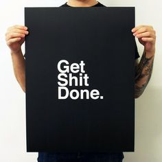 Get Shit Done. Black, $18, now featured on Fab.