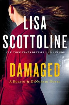 Gripping thrillers for your summer book list, including Damaged by Lisa Scottoline.
