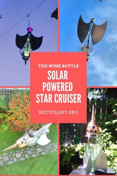 The Wine Bottle Solar Powered Chianti Star Cruiser Recycled Art Projects, Recycled Crafts, Recycled Glass, Empty Wine Bottles, Glass Bottles, Solar Yard Lights, Kids Education, Solar Power, Container Gardening