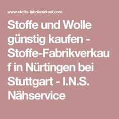Stoffe und Wolle günstig kaufen - Stoffe-Fabrikverkauf in Nürtingen bei Stuttgart - I.N.S. Nähservice