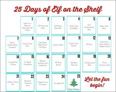 Elf on the Shelf Calendar. 25 days of fun with your elf. Pinned for my friends who have kids and the Elf.