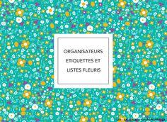 Organisateurs, listes et étiquettes fleuris à imprimer