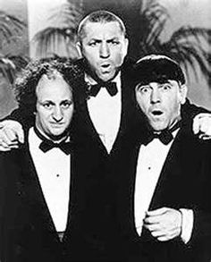 The Three Stooges I still love these guys. When I was a kid no Saturday was complete without seeing at least one Three Stooges short.