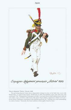 "Spain: Plate 6. Regiment ""Patria"", Private, 1810"