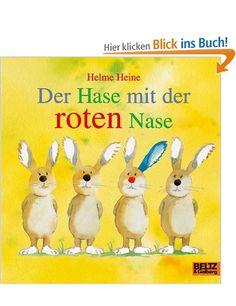 Der Hase mit der roten Nase / Helme Heine | ab 2 | Zentralbibliothek Am Gasteig / Kinder- und Jugendbibliothek EG 1.Bilderbuch b/HEI