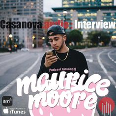 For Episode 9 I sit down with the up-and-coming singer/songwriter Maurice Moore an Ottowa, Canada native. We discuss upcoming projects, business in LA, songwriting. http://casanova.audio/podcast/ep-9/