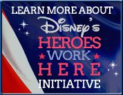 "Click here to learn about the Walt Disney Company's ""Heroes Work Here"" Initiative. Recognizing their hard work and dedication, the company continues to increase employment outreach and recruitment for our nation's veterans."