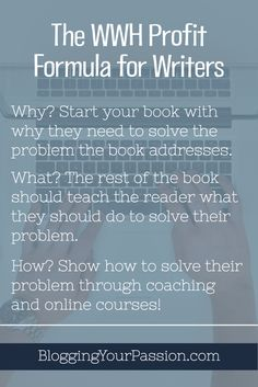 Most writers struggle with earning a full-time living writing. Add the WWH formula to your writing and you'll earn the money you deserve.