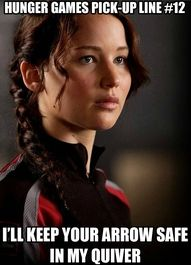 Hunger Games Pick-up lines