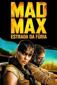 Assistir Mad Max: Estrada da Fúria online Dublado e Legendado no Cine HD