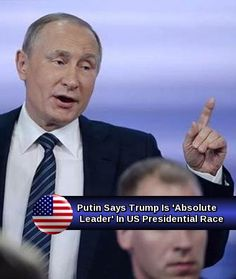 One World of Nations: Putin Says Trump Is 'Absolute Leader' In US Presidential Race