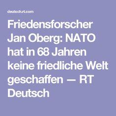 Friedensforscher Jan Oberg: NATO hat in 68 Jahren keine friedliche Welt geschaffen  — RT Deutsch