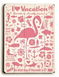 I Love Vacation Sign
