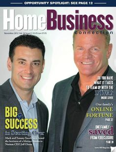 NERIUM INTERNATIONAL ON THE COVER OF 'HOME BUSINESS CONNECTION' MAGAZINE  Yes, we are on the cover of yet another home-based business magazine! That's Founder/CEO Jeff Olson on the right & top earning brand partner Mark Smith on left.
