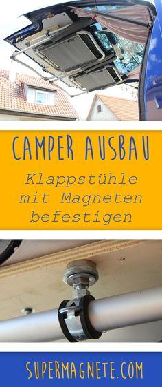 Wie bringe ich Campingstühle platzsparend unter? - supermagnete.de Bus Camper, Sprinter Camper, Caravan Hacks, Rv Clubs, T3 Vw, Camper Van Conversion Diy, Van Camping, Auto Camping, Camping Chairs