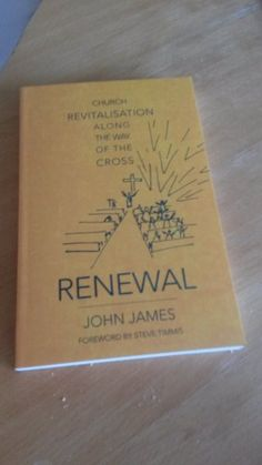"There's not much time left until Christmas now but there's probably just enough time to order John James' excellent little book ""Renewal: Church Revitalisation along the way of the Cross"" from our …"