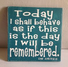 Today I shall behave, Dr Seuss Quote, Subway Typography Art, Kids Rooms, Nursery Sign, Teal and White Sign, 18""
