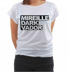 http://www.madametshirt.com/3226/tee-shirt-femme-mireille-dark-vador.jpg
