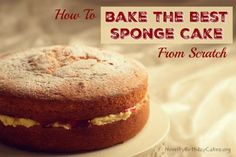Here is the a recipe for making the best sponge cake from scratch. Discover the secrets to the lightest, fluffiest sponge cake ever.