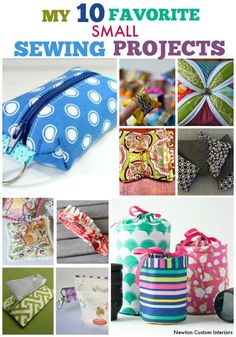 My 10 Favorite Small Sewing Projects ~ Newton Custom Interiors