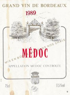 Medoc Bordeaux 1989 French Wine Label