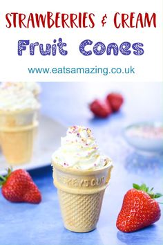 Serve strawberries and cream in an ice cream cone for a fun summer dessert that is perfect for school fairs, garden parties and summer party food for kids!   #EatsAmazing #funfood #kidsfood #summerfood #strawberriesandcream #partyfood #foodart #icecream #cutefood Dessert Recipes For Kids, Summer Desserts, Fun Desserts, Summer Recipes, Summer Food, Dinner Recipes, Vegan Recipes Easy, Amazing Recipes, Homemade Desserts