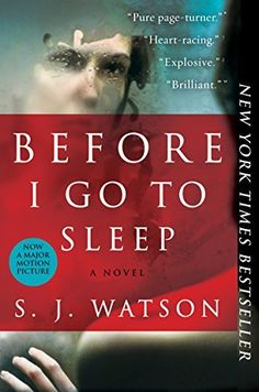 "Must-read books recommended by Tess Gertisen, including Before I Go To Sleep by S. J. Watson. Gerritsen says: ""It's a great example of how you don't need violence to have incredible suspense."""
