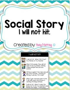 Social Story:  I will not hit  Great for students with autism! Amy Murray - Teaching Exceptional Kinders