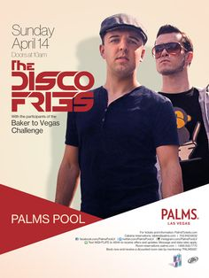 Palms Pool | Baker to Vegas ft. Disco Fries | APRIL 14TH