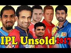 IPL Auction 2017 ○ Top 10 Unsold Players ○ Unsold Player List In IPL 201.