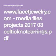 www.facetjewelry.com - media files projects 2017 03 celticknotearrings.pdf