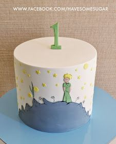 HAVE SOME SUGAR - MARGARIDA ABECASSIS: PRINCIPEZINHO Little Prince Party, The Little Prince, Bolo Original, Prince Birthday Theme, Cake Pops, Prince Cake, Pastel Cakes, Just Cakes, Cakes For Boys
