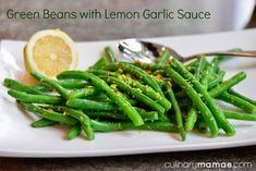 Garden Green Beans with Lemon Garlic Sauce | culinarymamas.com