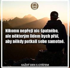 i tak se může stát že nic nepochopil Difficult People Quotes, Words Can Hurt, Ale, Creativity Quotes, True Words, Quotations, Life Quotes, Inspirational Quotes, Advice