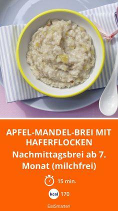 Apfel-Mandel-Brei mit Haferflocken - Nachmittagsbrei ab 7. Monat (milchfrei) - smarter - Kalorien: 170 Kcal - Zeit: 15 Min.   eatsmarter.de