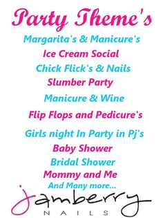Party Ideas! Email me through my page If interested.   http://jamsincincy.jamberrynails.net/