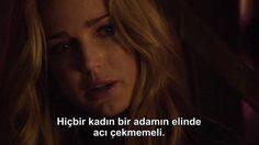 Hiçbir kadın bir adamın elinden acı çelmemeli. - Arrow