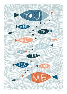 The Only Fish In The Sea by Fréya Eté