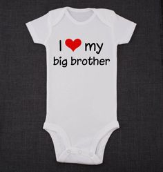 http://www.etsy.com/listing/163052734/i-love-big-brother-baby-onesie-white
