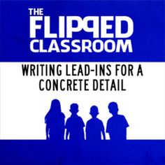Writing Lead-ins Video Lecture (Flipped Classroom)